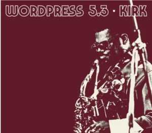 WordPress 5.3 - Kirk